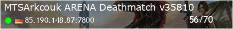 MTSArk.co.uk [ARENA] Deathmatch - (v339.5)