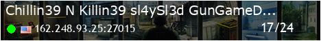 GunGame/Deathmatch Chillin' N Killin' {sl4ySl3d}