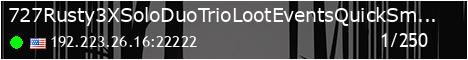 6/10 Rusty 3X Solo/Duo/Trio Loot Events QuickSmelt