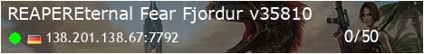 [REAPER]Eternal-Fear Fjordur - (v326.8)