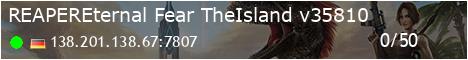 [REAPER]Eternal-Fear TheIsland - (v312.27)
