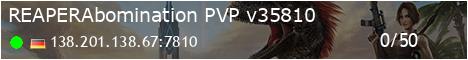 [REAPER]Abomination PVP - (v311.302)