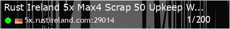 Rust Ireland - 5x - Max4 | Loot+ | 50% Upkeep | Biweekly
