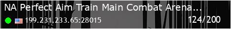 [NA] Perfect Aim Train Main | Combat Arenas | Targets | Aimbots