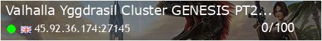 Valhalla [Yggdrasil Cluster] GENESIS PT2 PVE EU - (v330.8)